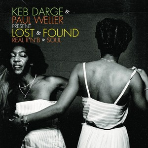 Keb Darge_and_Paul Weller Lost and Found BBE